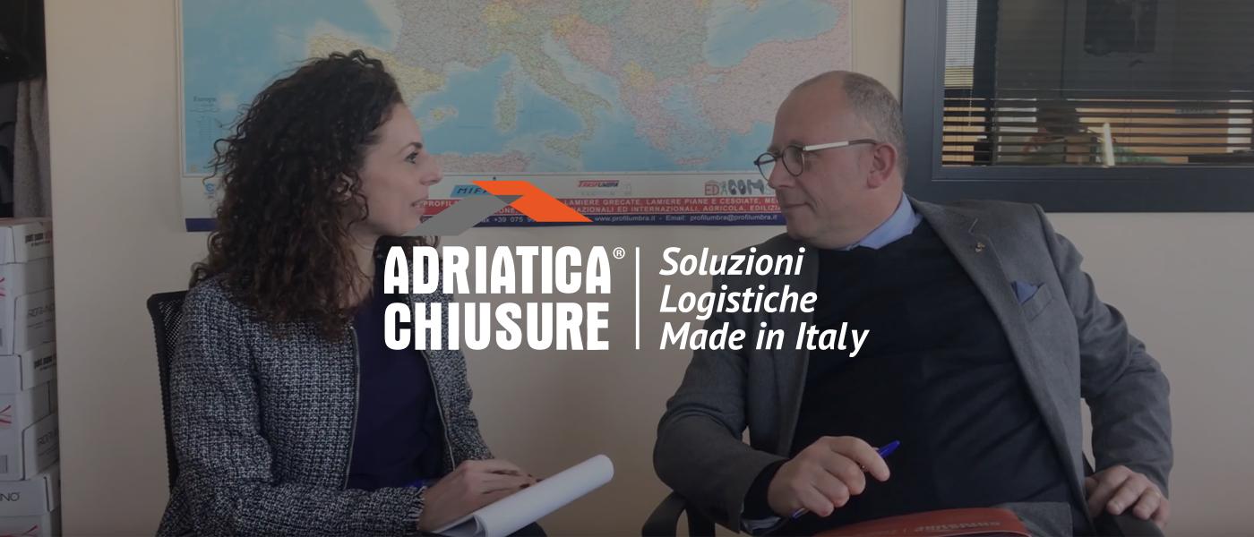 intervista al nostro cliente Adriatica Chiusure